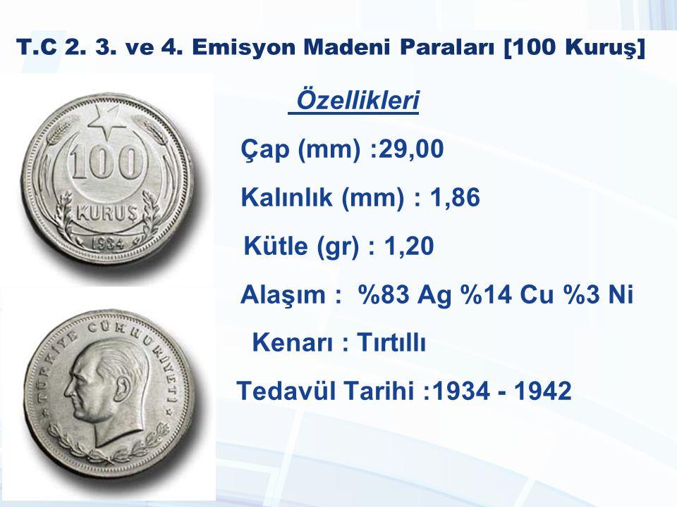 T.C 2. 3. ve 4. Emisyon Madeni Paraları [100 Kuruş]
